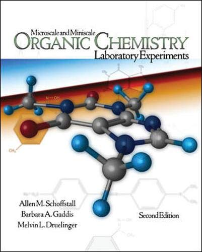 Microscale and Miniscale Organic Chemistry Laboratory Experiments