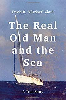 The Real Old Man and the Sea: A True Story