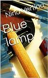 Blue lamp (English Edition)