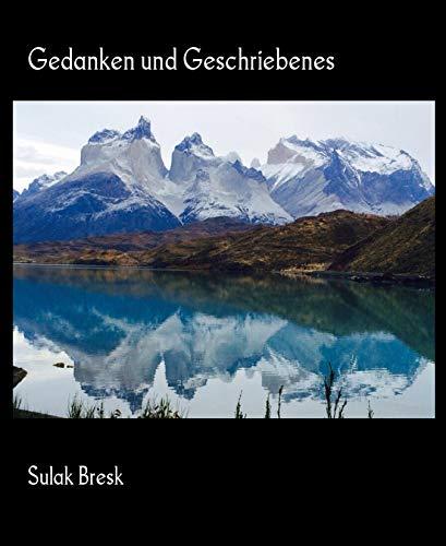 Gedanken und Geschriebenes (German Edition)