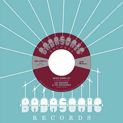 Caz Gardiner & the Badasonics: Never Gonna Let / Tic Tac Toe (Lim.ed.) [Vinyl Single] (Vinyl)