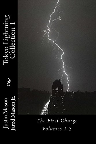 Tokyo Lightning Collection 1: The First Charge (English Edition)