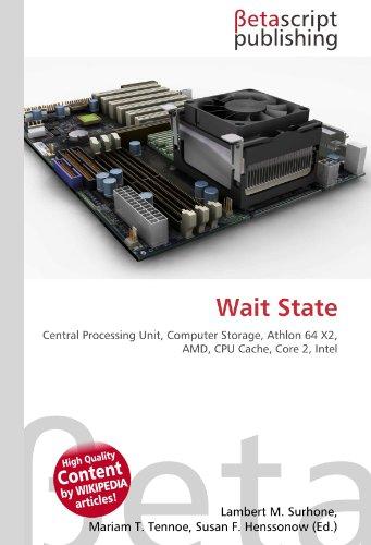 Wait State: Central Processing Unit, Computer Storage, Athlon 64 X2, AMD, CPU Cache, Core 2, Intel