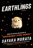 Earthlings: A Novel