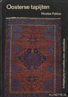 Oosterse tapijten. Wegwijzer voor kopers en liefhebbers