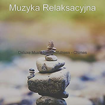 Deluxe Music for Mindfulness - Chimes