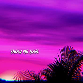 Show Me Love (feat. Panto's Ember)