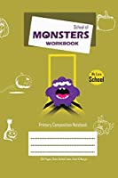 School of Monsters Workbook, A5 Size, Wide Ruled, White Paper, Primary Composition Notebook, 102 Sheets (Beige)