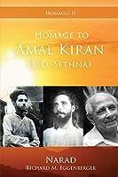 Homage to Amal Kiran (K.D. Sethna) (Homages)