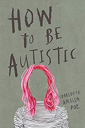 How To Be Autistic (English Edition)