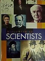 WORLDS FAMOUS SCIENTISTS