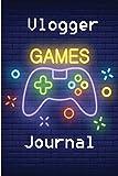 Games Vlogger Journal