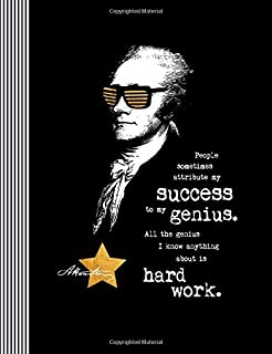 People Sometimes Attribute My Success To My Genius: Alexander Hamilton Composition Notebook -  Large Blank Ruled Lined Wri...