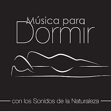 Música para Dormir con la Naturaleza - Sonidos New Age Naturales con Melodías de Piano para Dormir Profundamente y Lograr Dulces Sueños