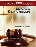 El caso Demichellis: el nuevo clásico del suspense español que está triunfando en Europa.