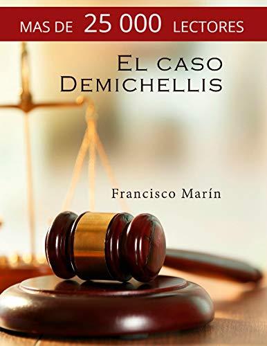 El caso Demichellis: intriga en la isla de Ibiza. (Spanish Edition)