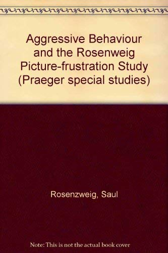 Aggressive Behaviour and the Rosenweig Picture-frustration Study