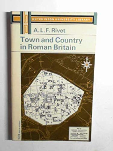 Town and Country in Roman Britain (University Library)