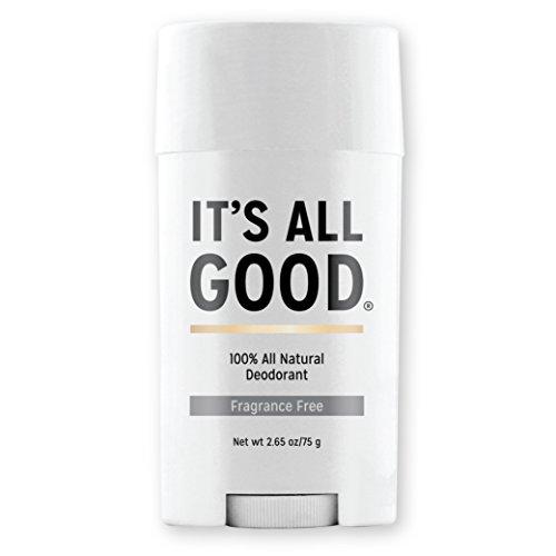 It's All Good Desodorante 100% natural: no tóxico, sin aluminio, parabenos, talco, propilenglicol y sin pruebas con animales (sin fragancia)