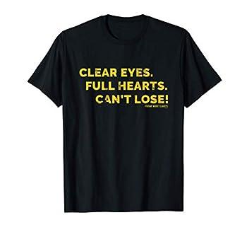 Friday Night Lights Clear Eyes Coach Taylor T-Shirt T-Shirt