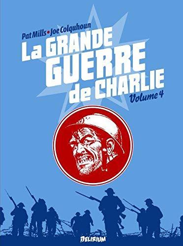 La grande guerre de Charlie, Tome 4 : La grande guerre de Charlie