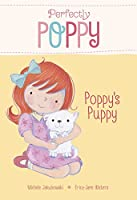 Poppy's Puppy (Perfectly Poppy)