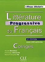 Littérature progressive du français: Niveau débutant, Corrigés
