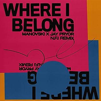 Where I Belong (N.F.I Remix)