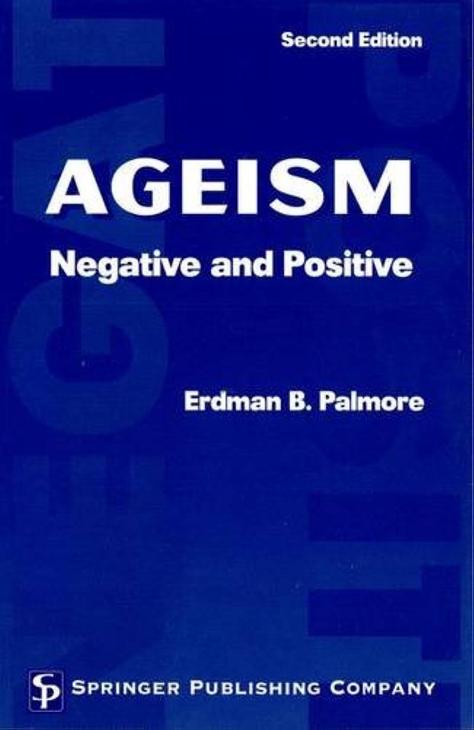 命令的退屈なフォームAgeism: Negative and Positive