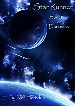Star Runner: Specter of Darkness by [Neil Herndon]