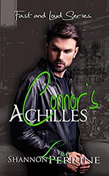 Connor's Achilles (Fast and Loud Book 1) by [S.L. Perrine]