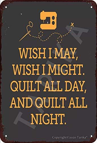 Placa decorativa de hojalata con texto en inglés 'Wish I May Wish I Might' para el hogar, cocina, baño, granja, jardín, garaje, citas inspiradoras, decoración de pared