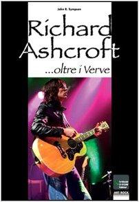 Richard Ashcroft... oltre i Verve