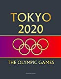 TOKYO 2020 - THE OLYMPIC GAMES: Journal for writing. Pantone 19-4016 Inkwell cover with gold gradient lettering. 100 lined pages for writing notes, diary, and notebook.