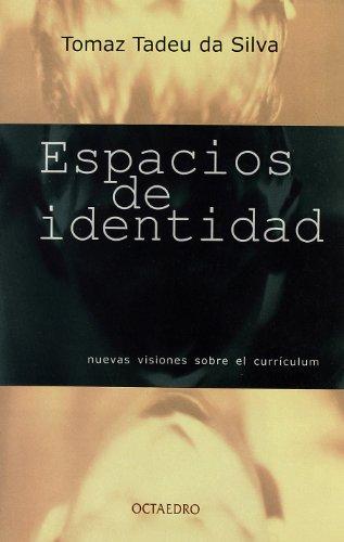 Espacios de identidad: Nuevas visiones sobre el currículum