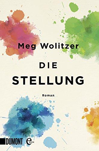 Buchseite und Rezensionen zu 'Die Stellung: Roman' von Wolitzer, Meg