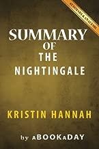 Summary & Analysis of The Nightingale: by Kristin Hannah