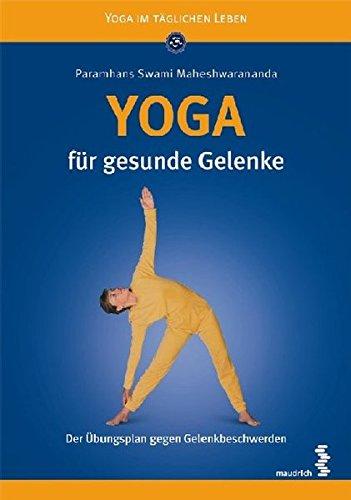 Yoga für gesunde Gelenke: Der Übungsplan gegen Gelenkbeschwerden