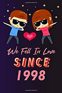 We fell in love since 1998: 120 lined journal / 6x9 notebook / Gift for valentines day / Gift for couples / for her / for ...