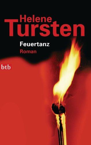 Buchseite und Rezensionen zu 'Feuertanz: Roman (Die Irene-Huss-Krimis 6)' von Helene Tursten