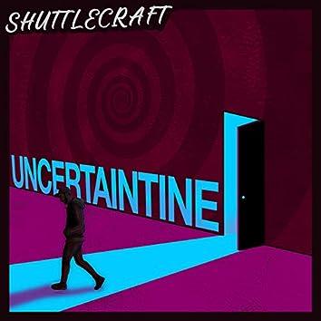 Uncertaintine
