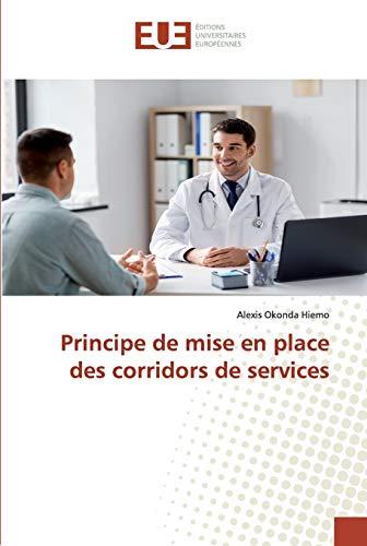 Principe de mise en place des corridors de services
