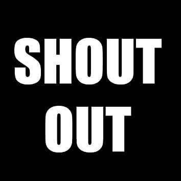 It's a Shout Out