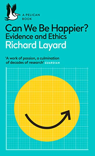 Can We Be Happier?: Evidence and Ethics