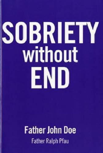 Sobriety Without End by Doe, Father John (2012) Paperback
