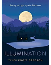 Illumination: Poetry to Light Up the Darkness
