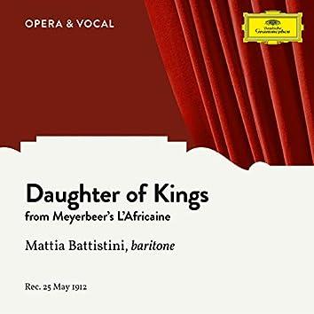 Meyerbeer: L'Africaine: Daughter of Kings (Sung in Italian)