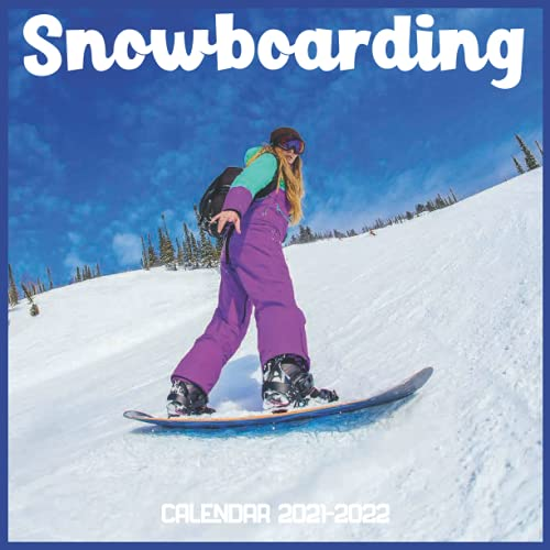 Compare Textbook Prices for Snowboarding Calendar 2021-2022: April 2021 Through December 2022 Square Photo Book Monthly Planner Snowboarding small calendar  ISBN 9798451016800 by Makatiaa, Kasater