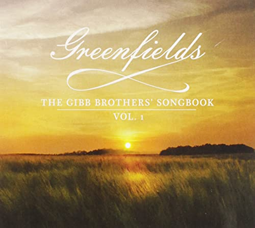 Greenfields: the Gibb Brothers