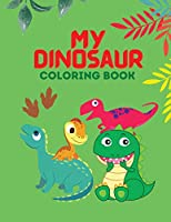 My Dinosaur coloring book: 50 completely unique dinosaur coloring pages